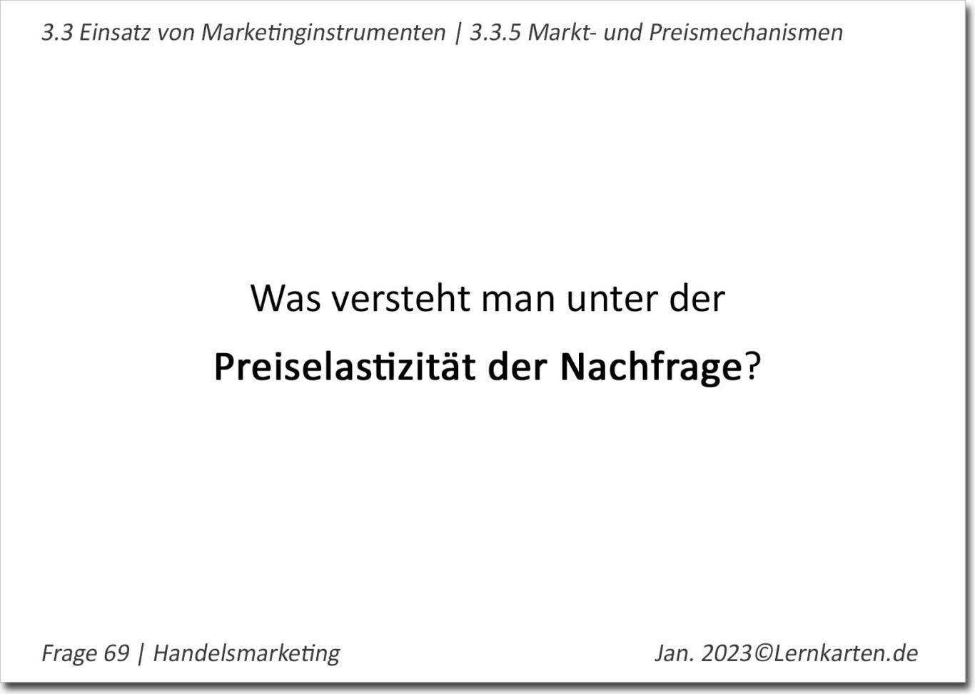 Handelsmarketing Lernkarte Beispiel Handelsfachwirt IHK Frage Preiselastizität